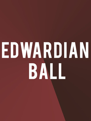 Edwardian Ball, Regency Ballroom, San Francisco