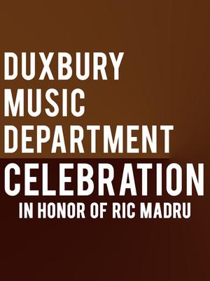 Duxbury Music Department Celebration at Isaac Stern Auditorium