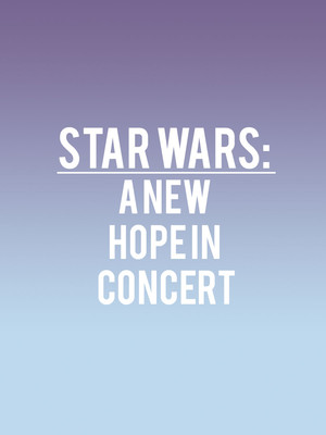 Chicago Symphony Orchestra - Star Wars: A New Hope Poster
