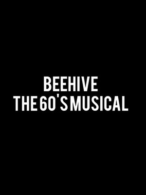 Beehive the 60s Musical, Hanna Theatre, Cleveland