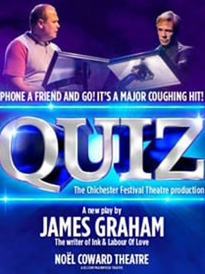 Quiz at Noel Coward Theatre