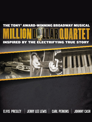 Million Dollar Quartet at Mortensen Hall - Bushnell Theatre