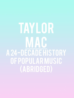 Taylor Mac at Moore Theatre