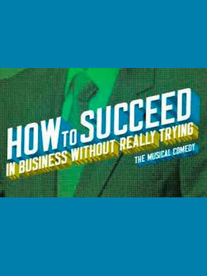How To Succeed In Business Without Really Trying Poster