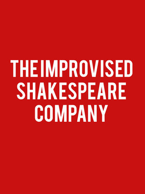 The Improvised Shakespeare Company Poster