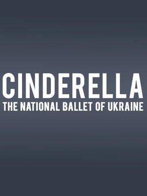 National Ballet of Ukraine - Cinderella Poster