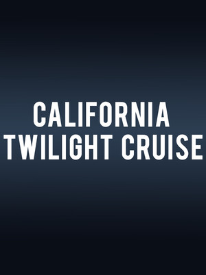 Red and White Fleet's California Twilight Cruise Poster