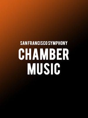 San Francisco Symphony - Chamber Music Poster