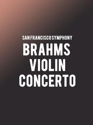 San Francisco Symphony - Brahms Violin Concerto at Davies Symphony Hall