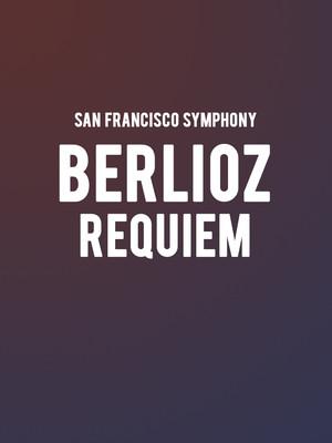 San Francisco Symphony - Berlioz Requiem Poster