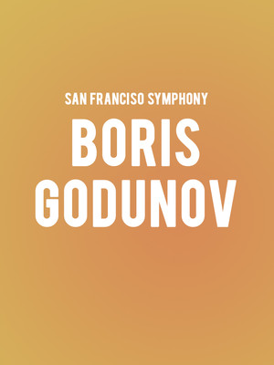 San Francisco Symphony - Boris Godunov at Davies Symphony Hall