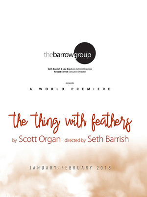 The Thing With Feathers at The Barrow Group Main Stage Theatre
