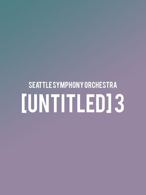 Seattle Symphony - Untitled 3 Poster