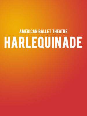 American Ballet Theatre Harlequinade, Kennedy Center Opera House, Washington