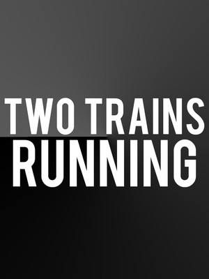 Two Trains Running Poster