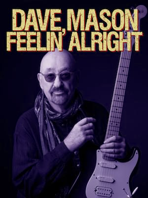 Dave Mason at National Hispanic Cultural Center Wells Fargo Theatre