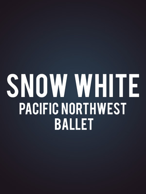 Pacific Northwest Ballet - Snow White Poster