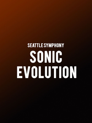 Seattle Symphony - Sonic Evolution Poster