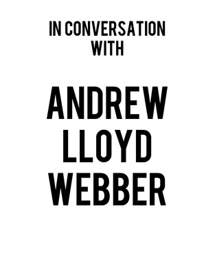 In Conversation with Andrew Lloyd Webber Unmasked Poster
