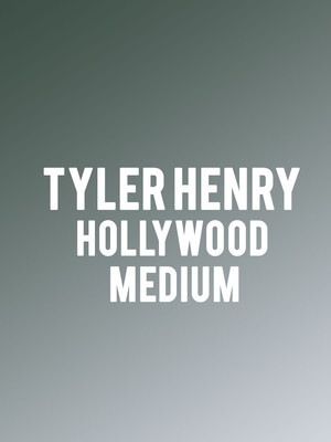 Tyler Henry - Hollywood Medium Poster
