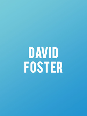 David Foster at Chevalier Theatre