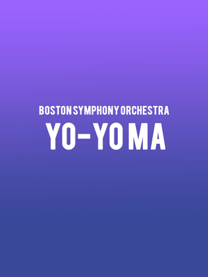 Boston Symphony Orchestra - Yo-Yo Ma Poster
