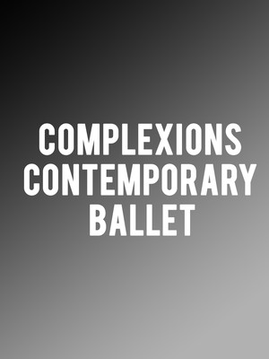 Complexions Contemporary Ballet at Dorothy Chandler Pavilion