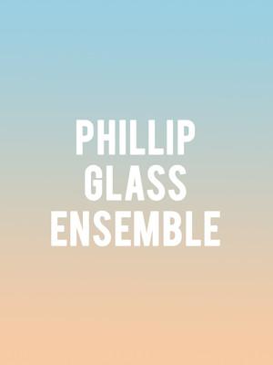 Philip Glass Ensemble Poster