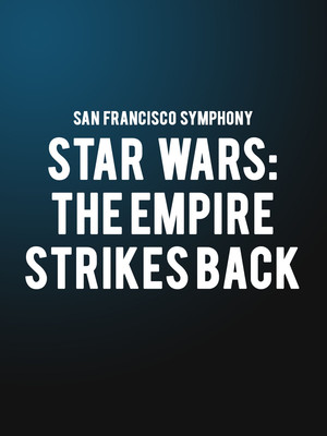 San Francisco Symphony - Star Wars The Empire Strikes Back Poster