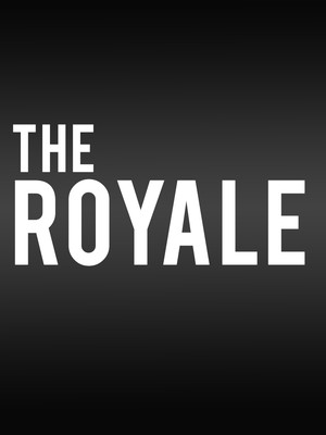 The Royale Poster