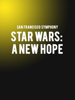 San Francisco Symphony - Star Wars A New Hope Poster