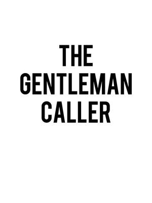 The Gentleman Caller Poster