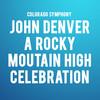 Colorado Symphony John Denver A Rocky Mountain High Concert, Boettcher Concert Hall, Denver