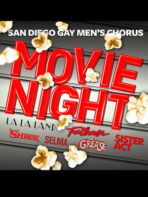 San Diego Gay Men's Chorus - Movie Night Poster