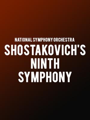 National Symphony Orchestra - Shostakovich's Ninth Symphony Poster