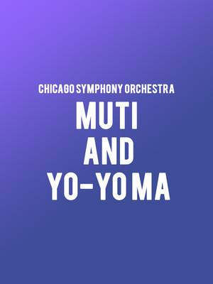 Chicago Symphony Orchestra - Muti and Yo-Yo Ma Poster