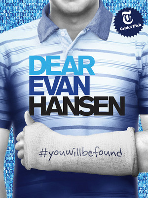 Dear Evan Hansen, Oriental Theatre, Chicago