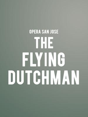 Opera San Jose The Flying Dutchman, California Theatre, San Jose