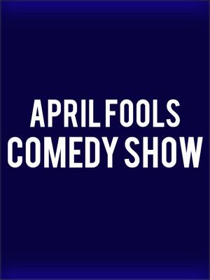 April Fools Comedy Show Poster