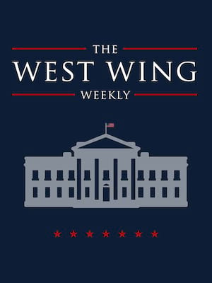 West Wing Weekly Live Poster