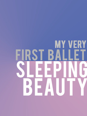 My Very First Ballet: Sleeping Beauty Poster