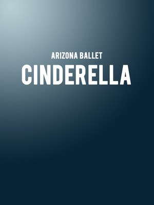 Ballet Arizona - Cinderella at Phoenix Symphony Hall