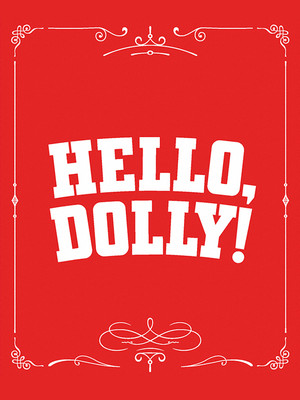 Hello Dolly, Academy of Music, Philadelphia