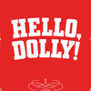 Hello Dolly, Music Hall at Fair Park, Dallas
