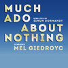 Much Ado About Nothing, Rose Theatre, London