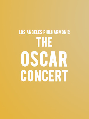 Los Angeles Philharmonic - The Oscar Concert Poster