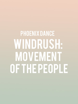 Phoenix Dance Windrush Movement of the People, Sadlers Wells Theatre, London