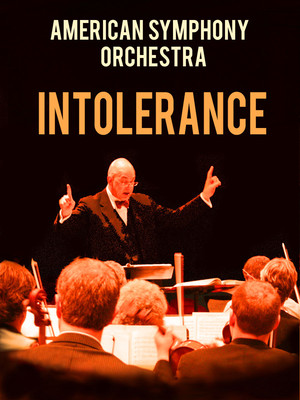 American Symphony Orchestra - Intolerance Poster