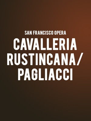 San Francisco Opera - Cavalleria Rusticana/Pagliacci at War Memorial Opera House