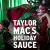 Taylor Macs Holiday Sauce, Moore Theatre, Seattle